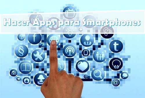 Hacer Apps para Smartphones