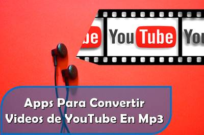 Apps-Para-Convertir-Videos-de-YouTube-En-Mp3