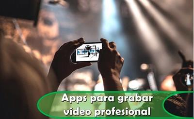 Apps-para-grabar-video-profesional