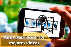 apps para hacer vídeos