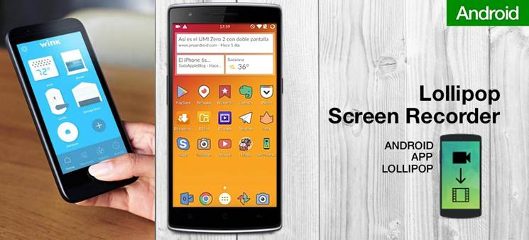 escritorio de android lollipop screen recorder