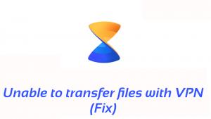 No se puedo transferir archivos con VPN en xender