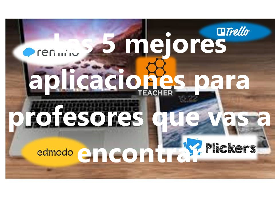 aplicaciones para profesores