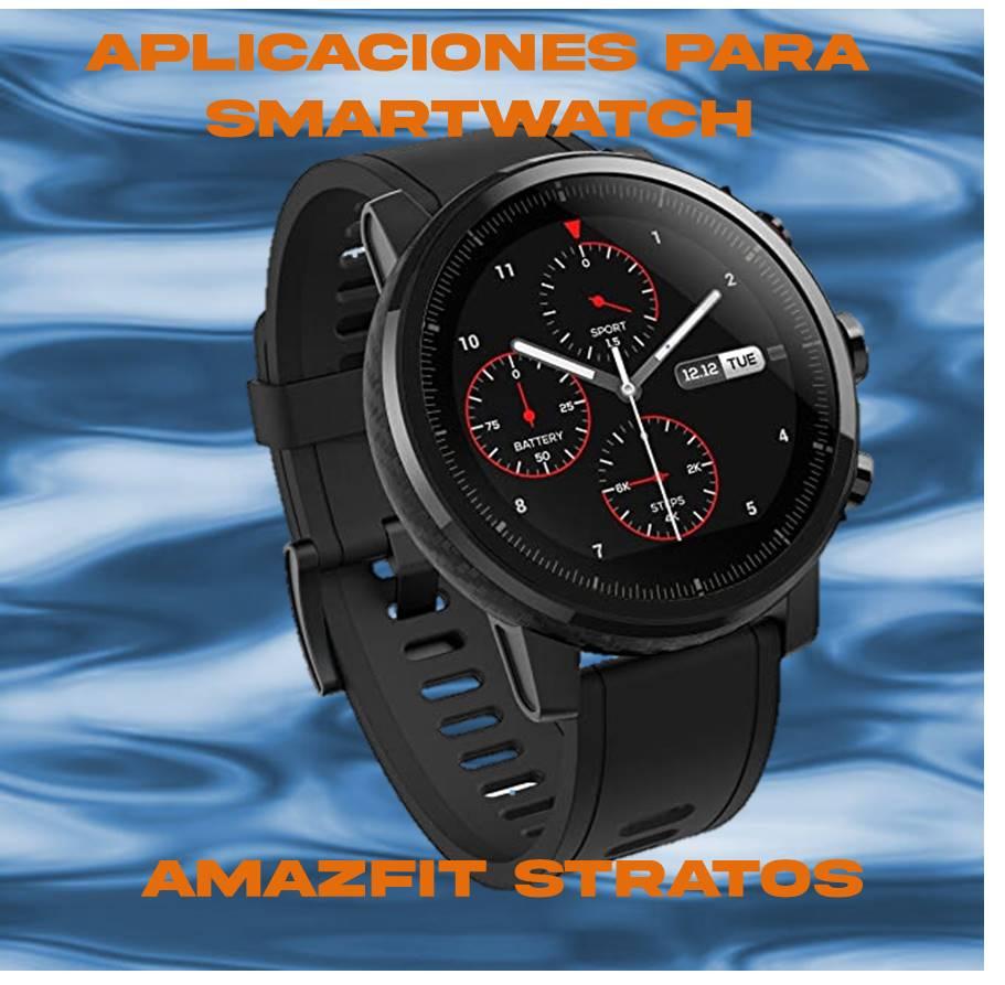 aplicaciones para Amazfit Stratos